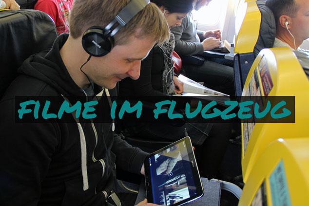 Filme und -Serien im Flugzeug: KOSTENLOS und 100% LEGAL!