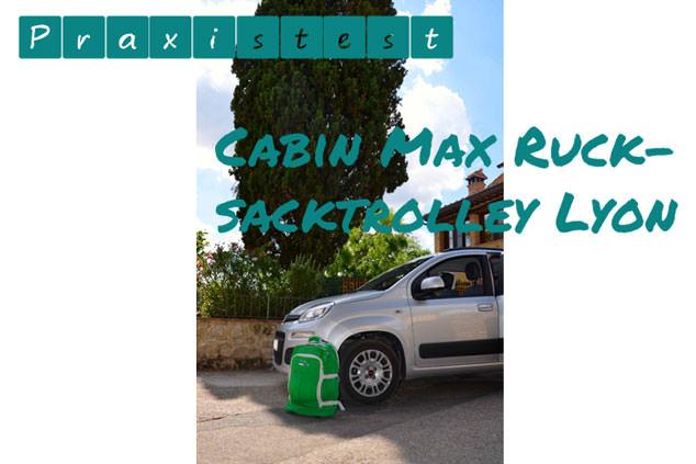 Rucksacktrolley Cabin Max Lyon besteht Ryanair-Test