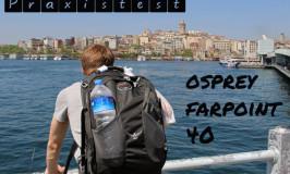 Der Osprey Farpoint im Praxistest