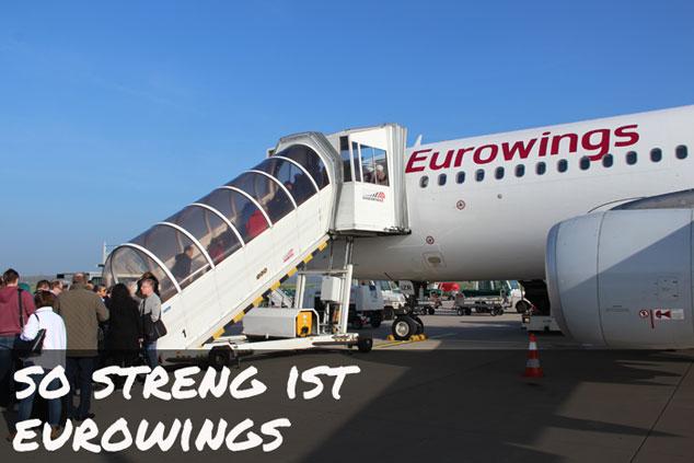 Eurowings: STRENGERE Handgepäck-Kontrollen seit Mai 2017?!