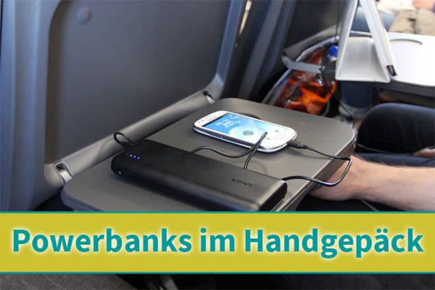 Mitnahme von Pwerbanks und Powerbars im Flugzeug