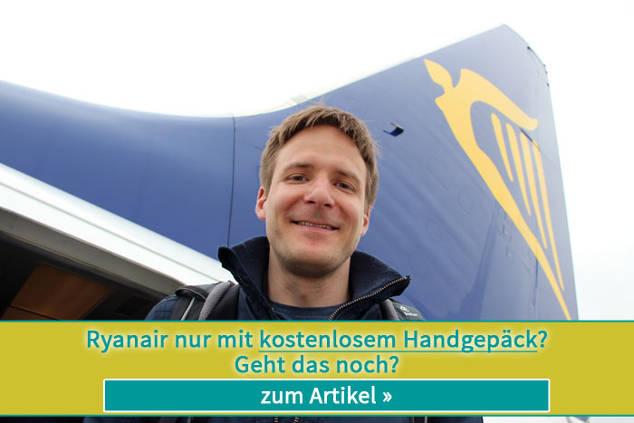 Ryanair nur mit kostenlosem Handgepäck ➨ Geht das noch?