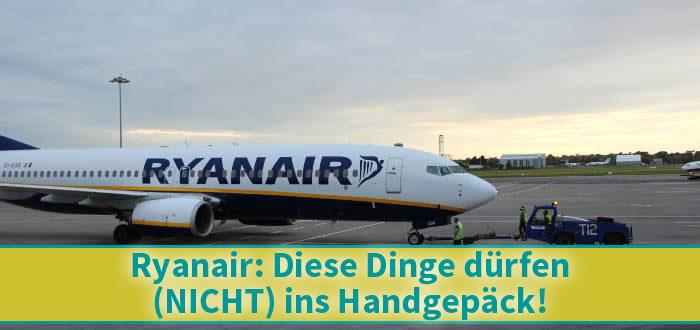 Å! 46+ Vanlige fakta om Ryanair Handgepäck Flüssigkeiten