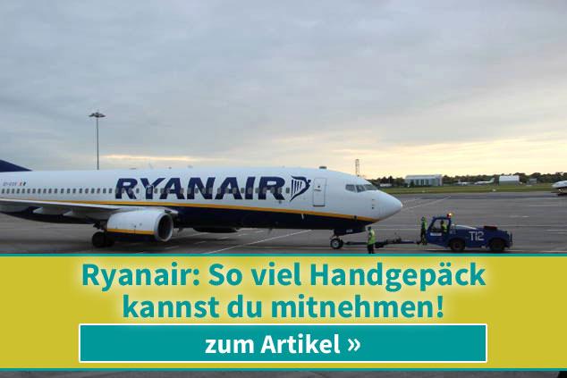 Ryanair: So viel Handgepäck kannst du mitnehmen!