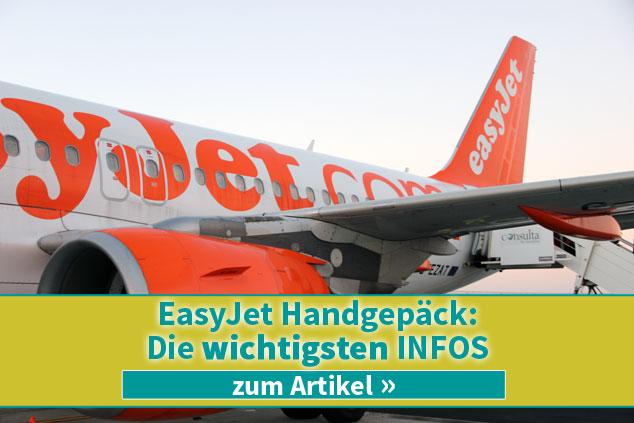 Die wichtigsten Infos zum Handgepäck bei Easyjet 2019!