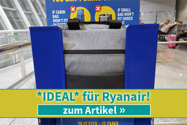 Die ideale Tasche für Ryanairs *kostenloses Handgepäck* (max. 40x20x25cm)