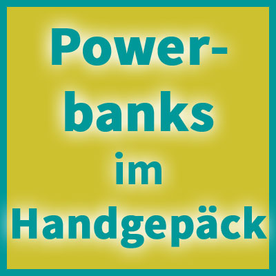 powerbank im handgepäck