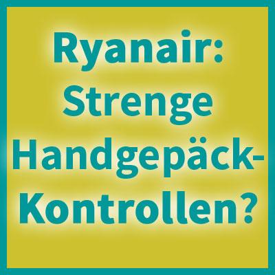 So Kontrolliert Neuen Streng Ryanair Die Handgepäck Nn0wOP8kX