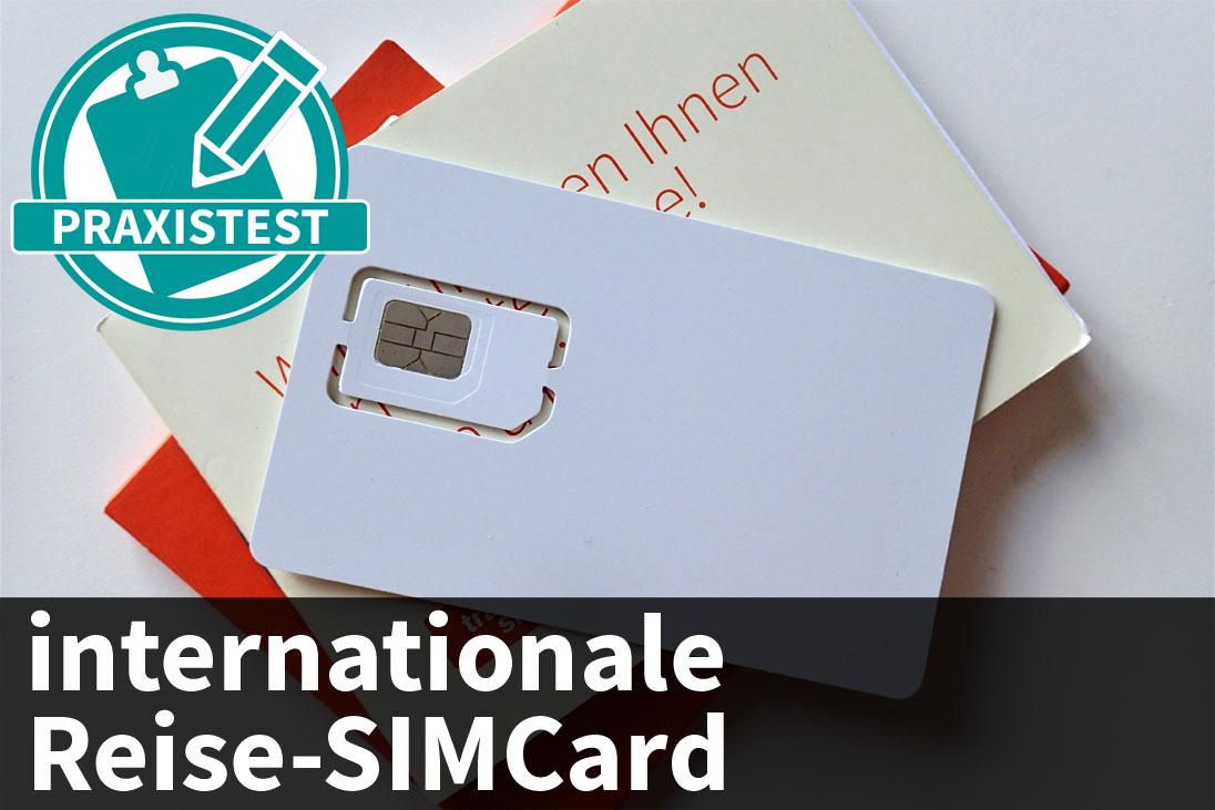 Internationale Reise Sim Karten Ausfuhrlich In Der Praxis